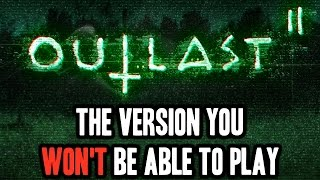 Banned Version Of Outlast 2 Will Not Be Released Anywhere