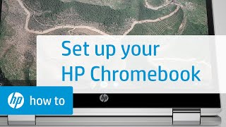 Setting Up Your HP Chromebook