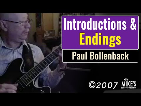 Paul Bollenback - Intros and Endings Master Class