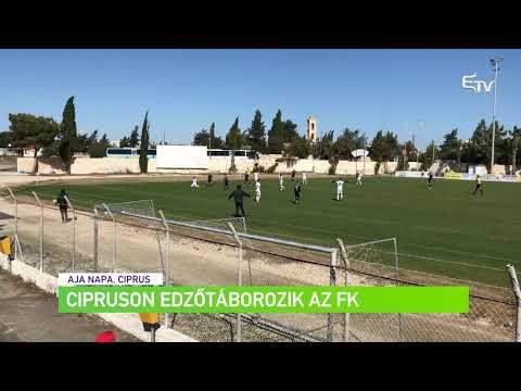 Cipruson edzőtáborozik az FK – Erdélyi Magyar Televízió