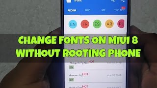 Change Font on MIUI 8 - Without Rooting [HOW TO]