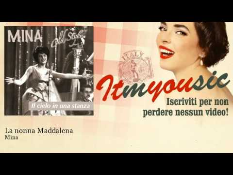 Mina – La nonna Maddalena – ITmYOUsic