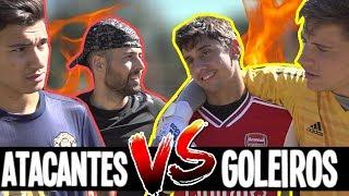 ARTHUR E IGOR: GOLEIROS CONTRA ATACANTES!