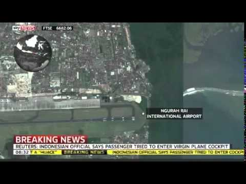 Virgin Aiirlines Plane HIJACKED on Way to Bali, Indonesia   VIDEO 25 April 2014