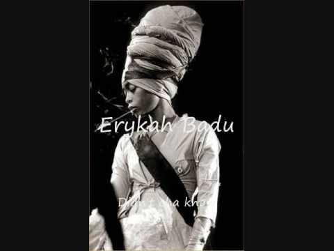 Erykah Badu - Didn't cha know