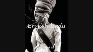 Erykah Badu Didn 39 T Cha Know