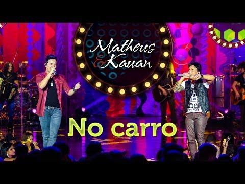 Matheus & Kauan - No carro - [DVD Mundo Paralelo] (Clipe Oficial)