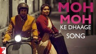 Moh Moh Ke DhaageVideo song from Dum Laga Ke Haisha