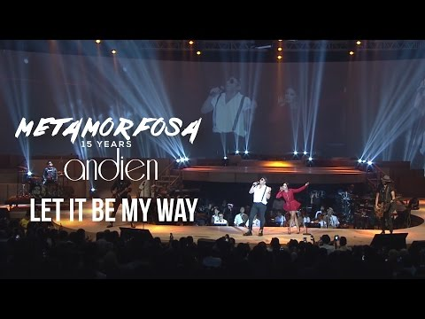 Andien feat. The Cash - Let It Be My Way | (Andien Metamorfosa)