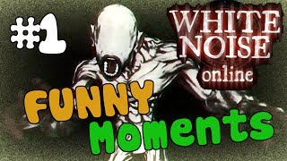 White Noise Online - Scary/Funny Moments Montage - Part 1