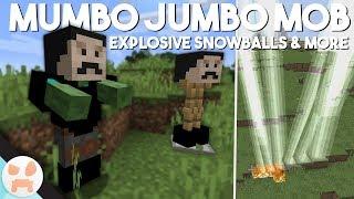 MUMBO JUMBO MOB & THUNDER SNOWBALLS!