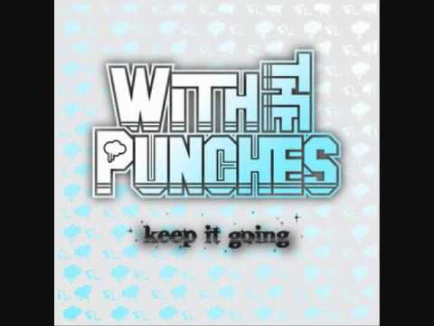 With The Punches - Stick And Move
