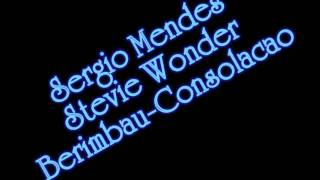 Sergio Mendes Feat Stevie Wonder And Gracinha Leporace Berimbau Consolacao