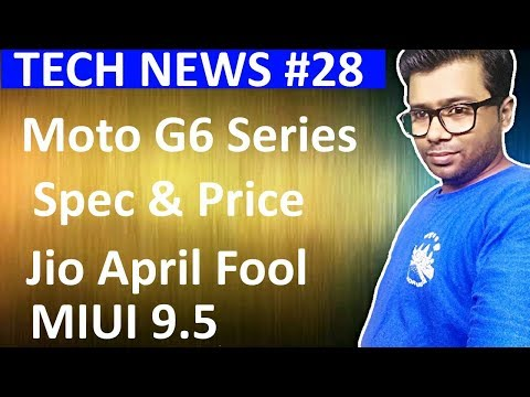 #28 Tech News Jio Prime, Moto G6, Jio Juice, Pie Coin, Samsung Update