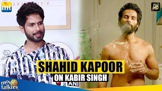 Shahid Kapoor's Reaction On His Upcoming Movie Kabir Singh