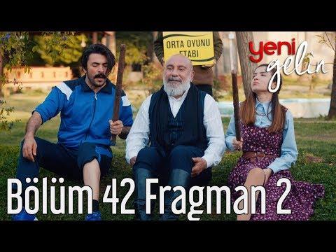 Yeni Gelin 42. Bölüm 2. Fragman