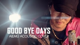 Good Bye Days - YUI(愛笑む acoustic cover)