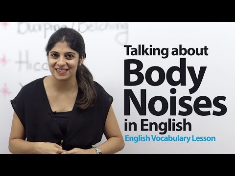 Talking about  Body Noises in English -- English Vocabulary Lesson
