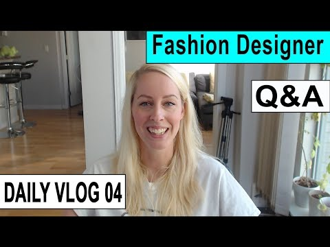 Fashion Designer Q & A Daily Vlog 04