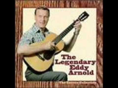 Eddy Arnold - If I Never Get To Heaven