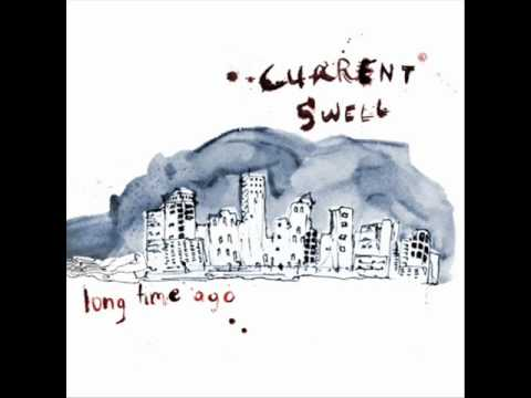 Current Swell - Honest Man