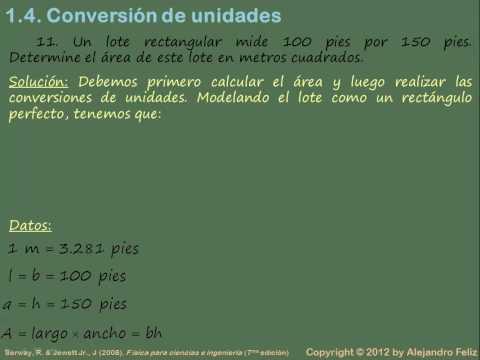 FÍSICA GENERAL I - 1.4  Conversión de unidades Problemas 10. 11 y 12