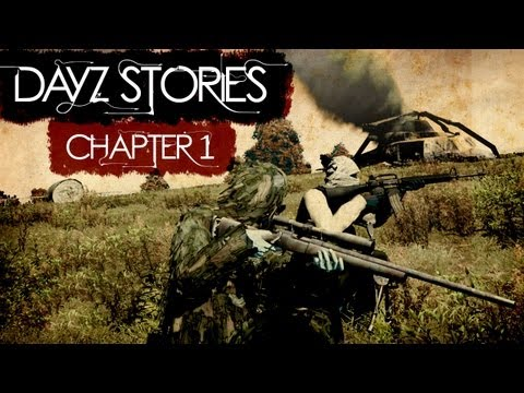 DayZ Stories Chapter 1 - Helicopter ATV Gunfights and more