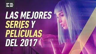 Las mejores series y películas del 2017 | Emilio Doménech