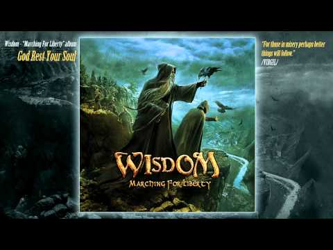 Wisdom - God Rest Your Soul