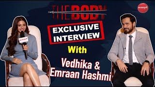Emraan Hashmi Interview l The Body l The Body Movie l Vedhika Kumar l Emraan Hashmi