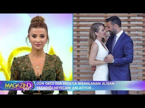 Magazin D Yaz - Alişan ve Eda Erol nişanlandı!