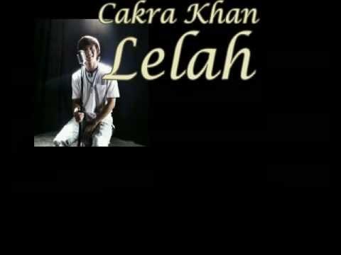 Cakra Khan - Lelah