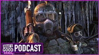 Metro Exodus Removed From Steam (ft. Alanah Pearce) – What's Good Games Podcast (Ep. 90)