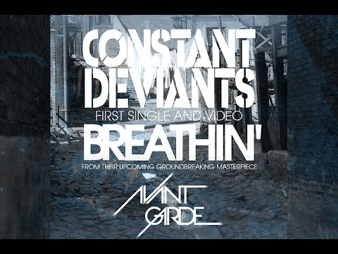 CONSTANT DEVIANTS - BREATHIN' (OFFICIAL VIDEO) - SIX2SIX RECORDS