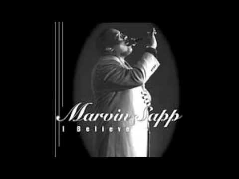 Marvin Sapp - None Like you Worship Medley
