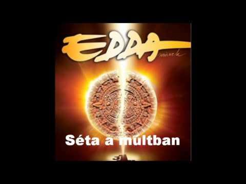Edda - Séta A Múltban