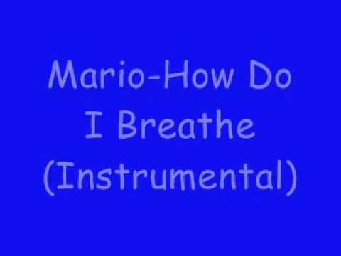 How Do I Breathe-Mario(Instrumental)-.flv