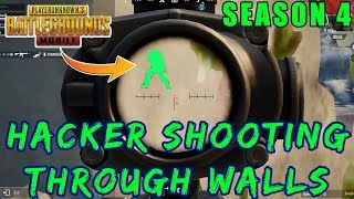 HACKER IN PUBG MOBILE AIMBOT THROUGH WALLS | SEASON 4 HACKER SPOTTED