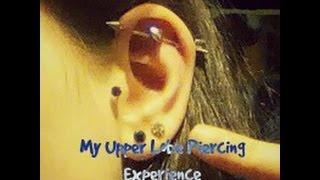 My Upper Lobe Piercing Experience