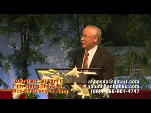 Dấu Hiệu Tái Lâm 1 (Tình Hình Thế Giới) -  Mục Sư Dương Quốc Tùng