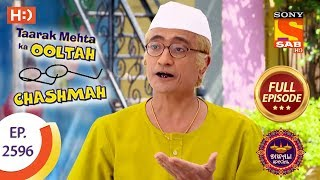 Taarak Mehta Ka Ooltah Chashmah - Ep 2596 - Full Episode - 7th November, 2018