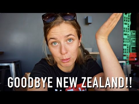 GOODBYE NEW ZEALAND!!
