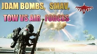 Battlefield 4 Jdam, TOW, SMAW vs aviation!