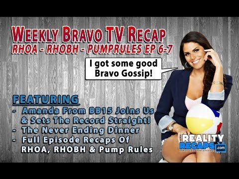 Bravo Weekly Recap EP 6-7:  Amanda Zuckerman Talks RHOA, RHOBH & Pump Rules!