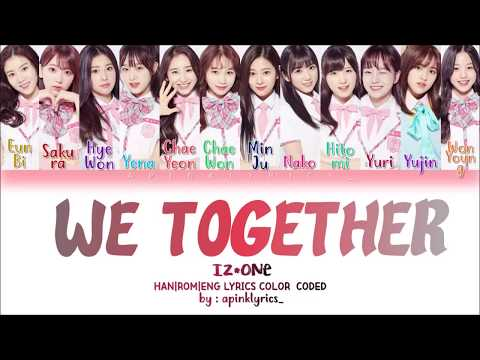 Download How Would IZONE  Sing  We Together    HanRomEng Color Coded Lyrics