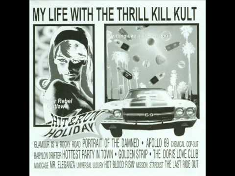 My Life With The Thrill Kill Kult - Universal Luxury