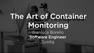 The Dark Art of Container Monitoring