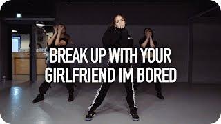 break up with your girlfriend, i'm bored - Ariana Grande / Yeji Kim Choreography