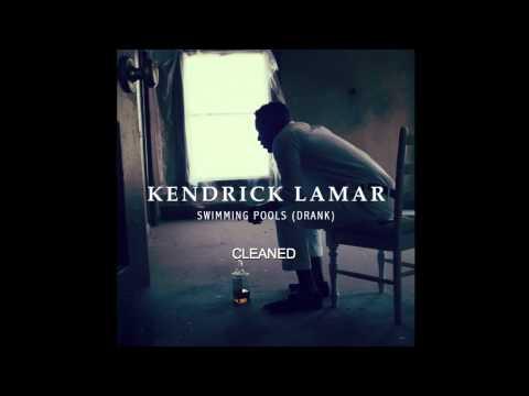Kendrick Lamar- Swimming Pools (Drank) HD Clean with Download Link