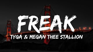 Tyga - FREAK (Lyrics) ft. Megan Thee Stallion